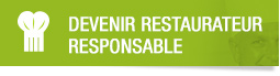 Devenir restaurateur responsable